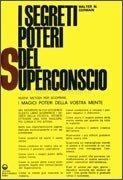 I Segreti Poteri del Superconscio