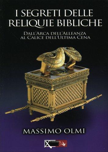 I Segreti delle Reliquie Bibliche