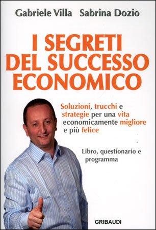 I Segreti del Successo Economico