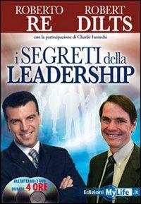 I Segreti della Leadership - (Con 2 DVD Inclusi)