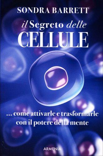 Il Segreto delle Cellule