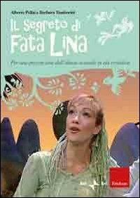 Il Segreto di Fata Lina + Dvd