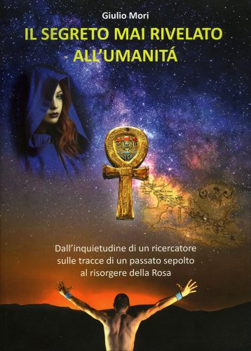 Il Segreto Mai Rivelato all'Umanità
