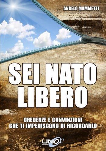 Sei Nato Libero