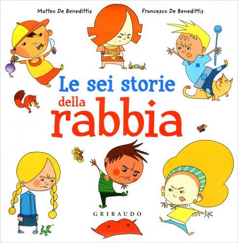 La Sei Storie della Rabbia