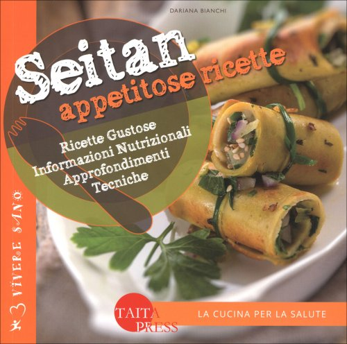 Seitan - Appetitose Ricette