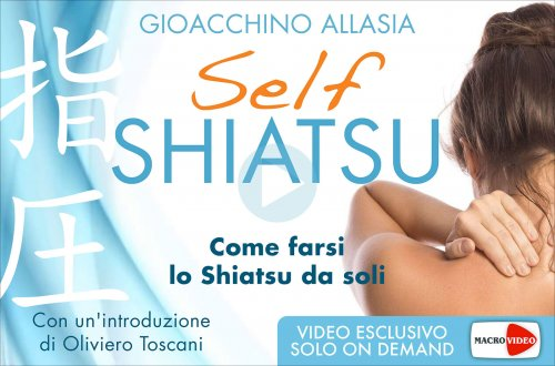 Self Shiatsu - (Videocorso Digitale)