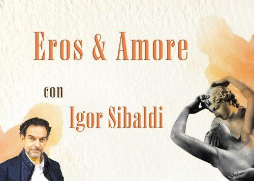 Seminario - Eros e Amore con Igor Sibaldi (Videocorso Digitale)