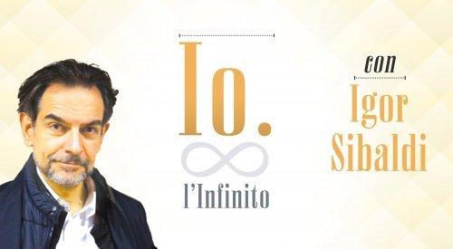 Seminario - Io e l'Infinito con Igor Sibaldi (Videocorso Digitale)