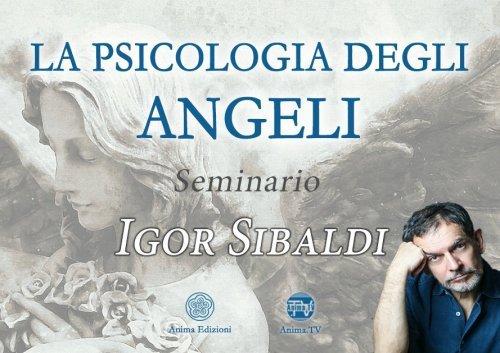 Seminario - La Psicologia degli Angeli di Igor Sibaldi (Videocorso Digitale)