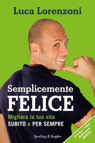 Semplicemente Felice (eBook)