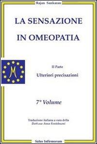 La Sensazione in Omeopatia - II° Parte Ulteriori Precisazioni
