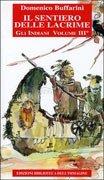 Il Sentiero delle Lacrime - Gli Indiani Vol.3