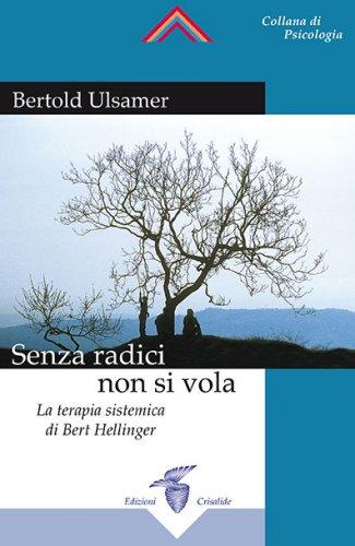 Senza Radici Non Si Vola (eBook)