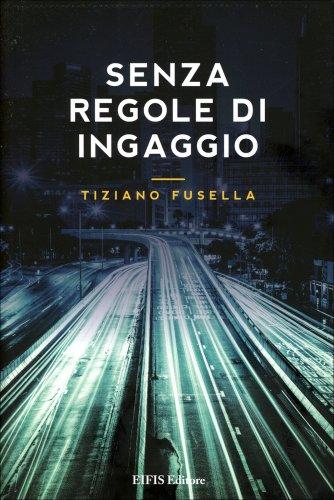 Senza Regole d'Ingaggio
