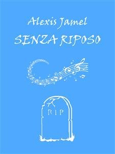 Senza Riposo (EBook)