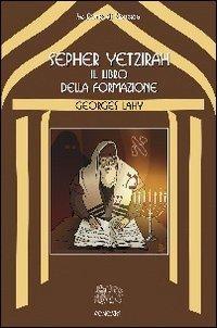 Sepher Yetzirah - Il Libro della Formazione