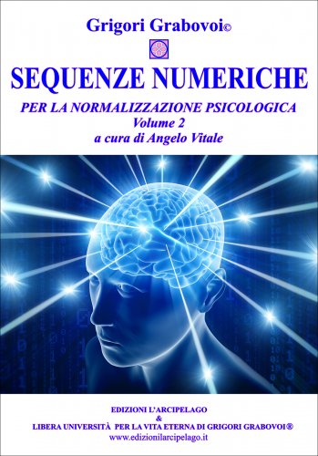 Sequenze Numeriche per la Normalizzazione Psicologica Vol. 2