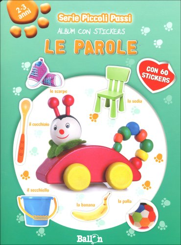 Le Parole - Album con Stickers 2-3 Anni
