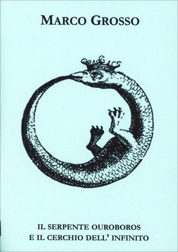 Il Serpente Ouroboros e il Cerchio dell'Infinito