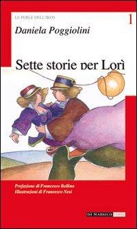 Sette Storie per Lorì