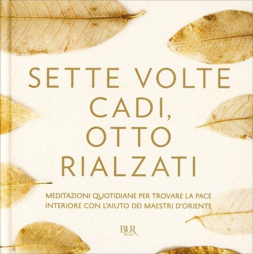 Sette Volte Cadi, Otto Rialzati
