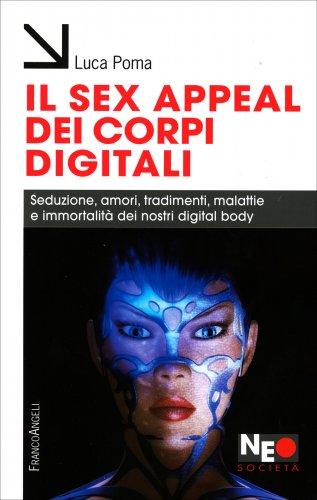 Il Sex Appeal dei Corpi Digitali