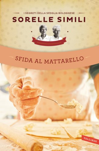 Sfida al Mattarello (eBook)