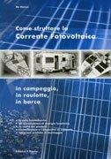 Come Sfruttare la Corrente Fotovoltaica in Campeggio, in Roulotte, in Barca