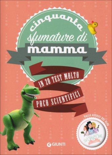 Cinquanta Sfumature di Mamma