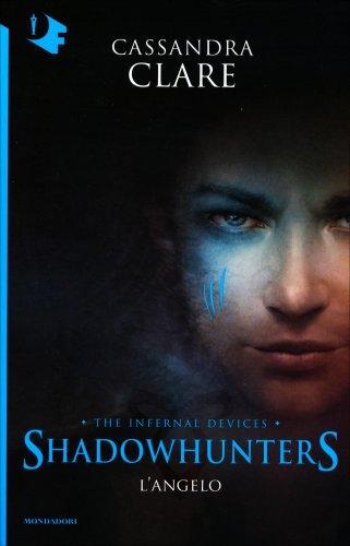 Shadowhunters - L'Angelo