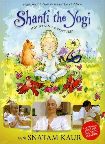 Shanti the Yogi - Mountain Adventure