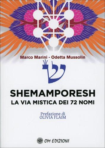 Shemamporesh - La Via Mistica dei 72 Nomi