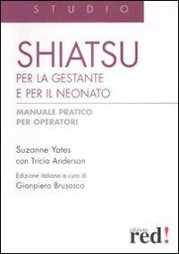 Shiatsu per la Gestante e per il Neonato