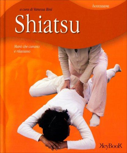 Shiatsu - Mani che curano e rilassano