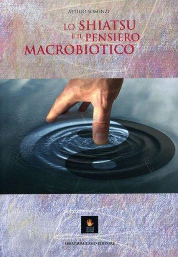 Lo Shiatsu e il Pensiero Macrobiotico