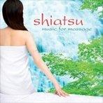 Shiatsu - Music for Massage