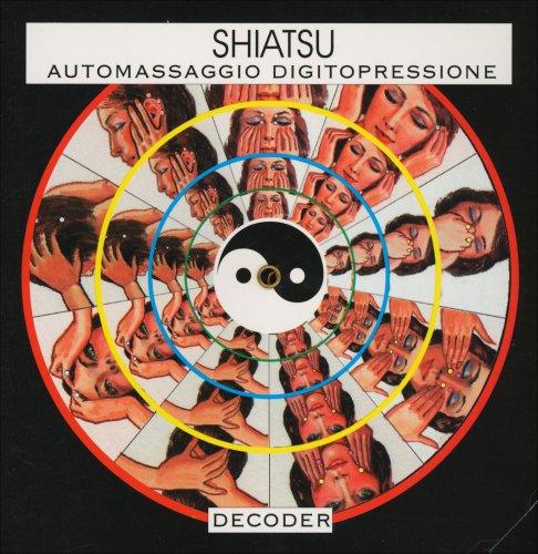 Decoder - Shiatsu