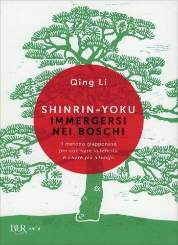 Shinrin-Yoku - Immergersi nei Boschi