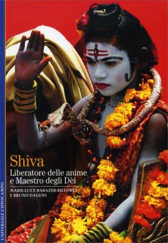 Shiva, Liberatore delle Anime e Signore degli Dei