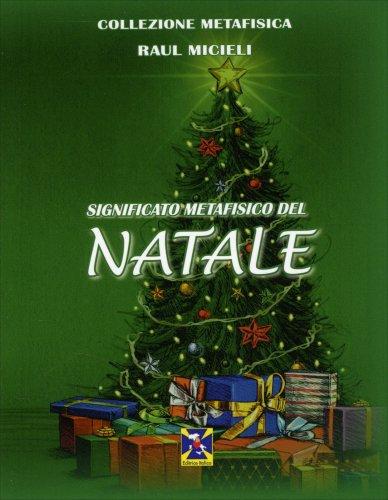 Significato Metafisico del Natale