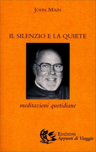 Il Silenzio e la Quiete