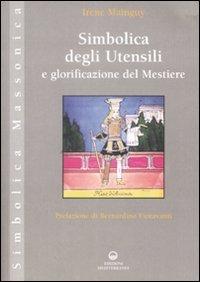 Simbolica degli Utensili e Glorificazione del Mestiere