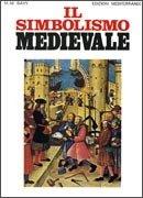Il Simbolismo Medievale
