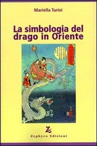 La Simbologia del Drago in Oriente