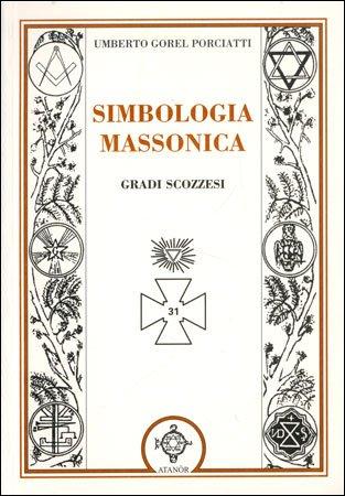 Simbologia Massonica - Gradi Scozzesi