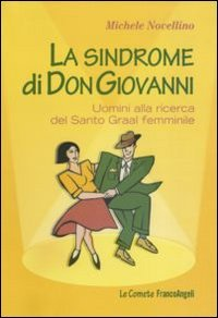 La Sindrome di Don Giovanni