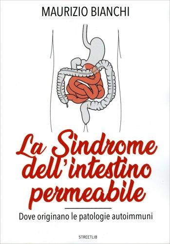 La Sindrome dell'Intestino Permeabile