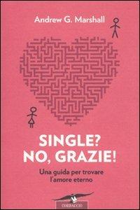 Single? No, Grazie!