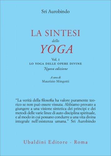 La Sintesi dello Yoga - Vol I